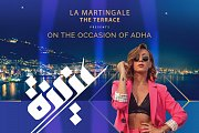 La Martingale The Terrace Presents the Star Aziza on the Occasion of Eid el Adha