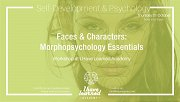 Faces & Characters: Morphopsychology Workshop at I Have Learned Academy