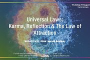 The Laws of Karma, Reflection & Attraction: 3 universal laws - Special Session at I Have Learned Academy