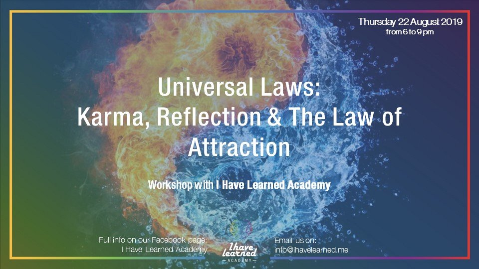 The Laws of Karma, Reflection & Attraction: 3 universal laws