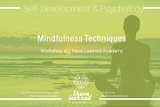 Mindfulness Techniques - Workshop at I Have Learned Academy