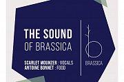 The Sound Of Brassica