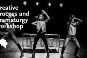 Creative Process and Dramaturgy Workshop