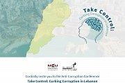 MEU- LTA Anti-Corruption Conference: Take Control