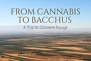 From Cannabis to Bacchus: A Trip to Couvent Rouge