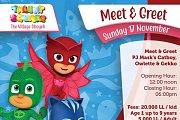Meet & Greet The Trio PJ Mask's