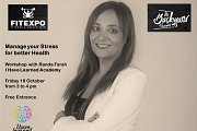 Manage your Stress for Better Health - Free Talk at The Backyard Hazmieh during the Health & Fitness Expo
