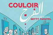 COULOIR EL FARAJ, a play by Betty Taoutel