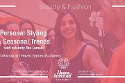 Personal Styling & Seasonal Trends Workshop at I Have Learned Academy
