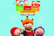 Dim Dam Doum L'anniversaire