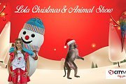 Lola Christmas Show & Animal Show at CityMall Dora