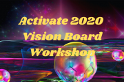 ACTIVATE 2020 Vision Board Workshop