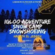 Igloo Adventure, Snow Camp & Snowshoeing with Lebanon Outdoor Activities